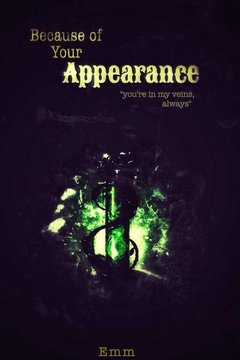 [Fanfiction Harry Potter]Because Of Your Appearance