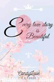 Truyện Every Love Story Is Beautiful