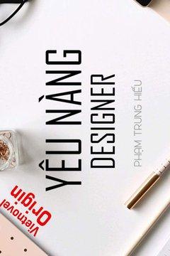 Truyện Yêu Nàng Designer