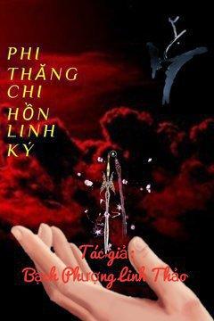 Truyện Phi Thăng Chi Hồn Linh Ký