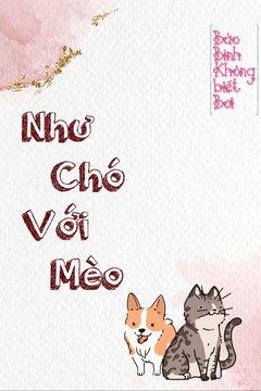 Truyện Như Chó Với Mèo