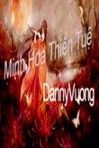 Truyện Minh Hoa Thiên Tuệ