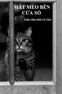 Truyện Mắt Mèo Bên Cửa Sổ