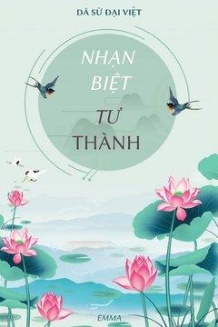 Truyện [Dã Sử Đại Việt] Nhạn Biệt Tư Thành