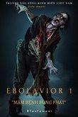 Truyện Ebolavior 1 - Truyện Xác Sống Kinh Điển Việt Nam [Full]