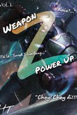 Truyện Weapon Z: Power Up