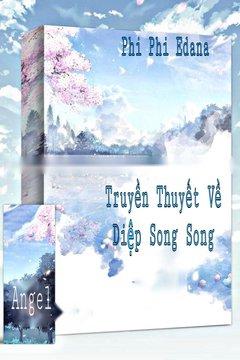 Truyện Truyền Thuyết Về Diệp Song Song