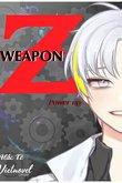 Truyện Weapon Z: Power Up