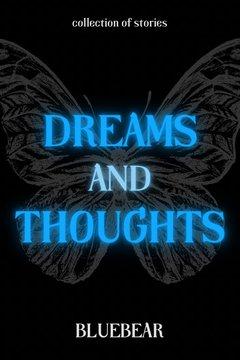 Truyện Mơ Và Nghĩ - Dreams And Thoughts