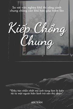 Truyện Kiếp Chồng Chung