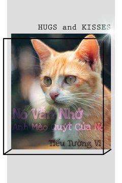 Truyện Nó Vẫn Nhớ Anh Mèo Quýt Của Nó