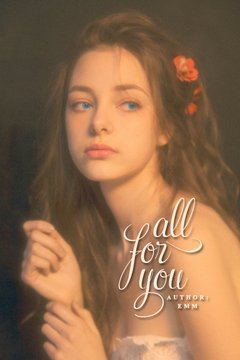 [Fanfiction Harry Potter] All For You